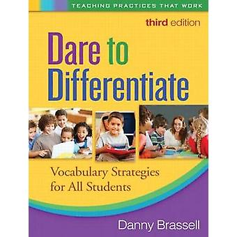 Dare to Differentiate - Vocabulary Strategies for All Students (3rd Re