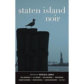 Staten Island Noir by Patricia Smith - 9781617751295 Book
