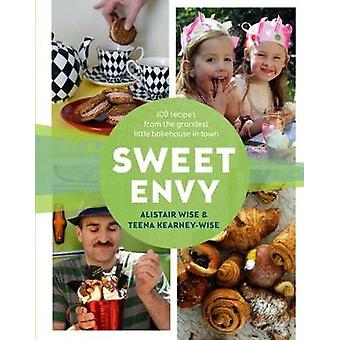 Sweet Envy - 100 Recipes from the Grandest Little Bakehouse in Town by