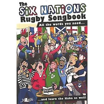 Six Nations Rugby Songbook - The by Huw James - 9781847712066 Book