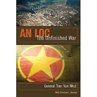 An Loc: The Unfinished War (Modern Southeast Asia)