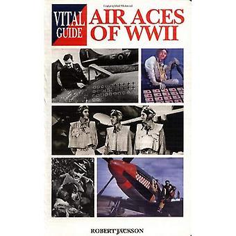 Ases del aire de la segunda guerra mundial (guía esencial) [ilustrado]