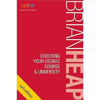 Choosing Your Degree Course & University (Paperback) by Heap Brian
