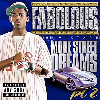 Fabolous - mere Street Dreams Pt. 2 - Mix Tape [CD] USA importerer