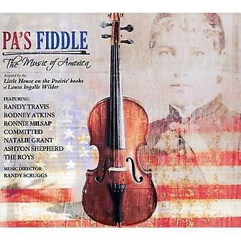 Pa's Fiddle: The Music of America - Pa's Fiddle: The Music of America [CD] USA import