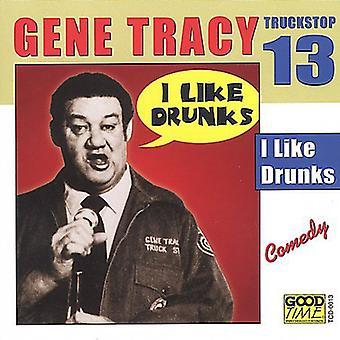 Gene de Tracy - Gene Tracy: Vol. 13-I importación de Estados Unidos como borrachos [CD]