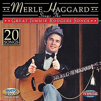 Merle Haggard - synger fantastisk Jimmie Rodgers sange [CD] USA importen