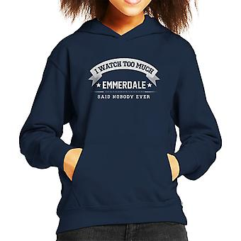 I Watch Too Much Emmerdale Said Nobody Ever Kid's Hooded Sweatshirt