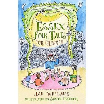 Essex cuentos para niños por Jan Williams - libro 9780750983471
