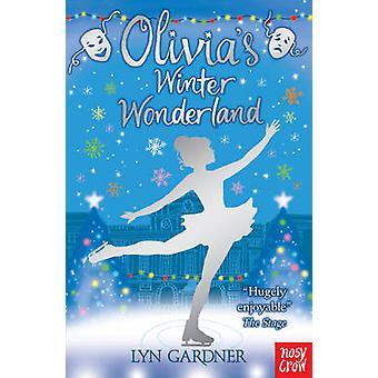 Olivia's Winter Wonderland by Lyn Gardner - 9780857631343 Book