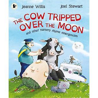 A vaca que tropeçou na lua por Jeanne Willis - Joel Stewart - 97814