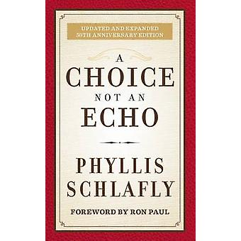 Ett val inte en Echo - 50-årsjubileum jubileums utgåva av Phyll