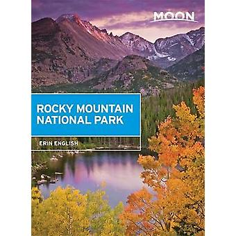 Moon Rocky Mountain National Park by Erin English - 9781631213298 Book