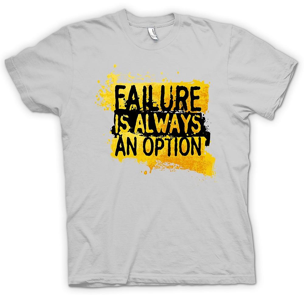 Mens T-shirt - Failure is always An Option - Mythbusters