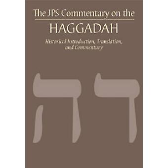 Le commentaire de JPS sur la Haggadah - Introduction historique - rêponse