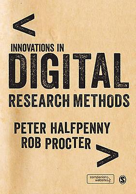 Innovations in Digital Research Methods by Peter J. Halfpenny - Rob P