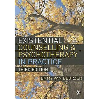 Existential Counselling & Psychotherapy in Practice (3rd Revised edit