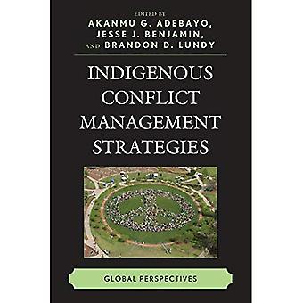 Stratégies de gestion des conflits autochtones: Perspectives globales