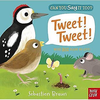 Pouvez-vous dire il trop? Tweet! Tweet! (Pouvez vous dire trop?) [Cartonné]