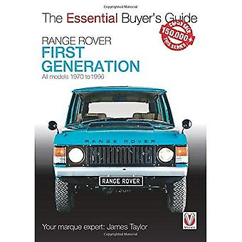 Range Rover - First Generation models 1970 to 1996: The Essential Buyer's� Guide (The Essential Buyer's Guide)