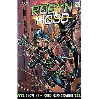 Robyn Hood: I Love NY