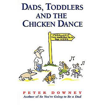 Papas Kleinkinder & Ententanz von Peter Downey - 9781555612429 Buch