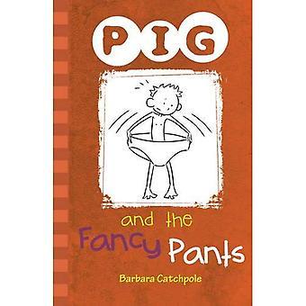 Schwein und Fancy Pants: Set 1