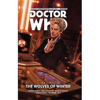 Doctor Who: The Twelfth Doctor - Time Trials Volume 2: The Wolves of Winter (Doctor Who: The Twelfth Doctor - Time Trials)