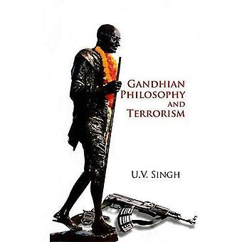 Gandhian Philosophy and Terrorism