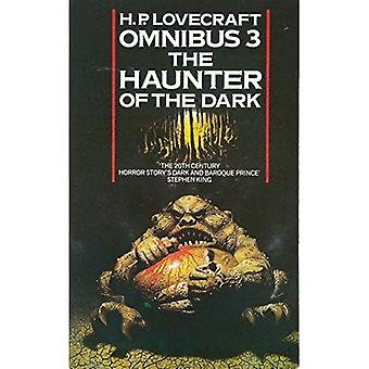 Omnibus: Haunter of the Dark and Other Tales No. 3 (H.P. Lovecraft Omnibus)
