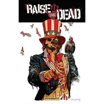 Raise the Dead by Leah Moore - John Reppion - Hugo Petrus - Arthur Su