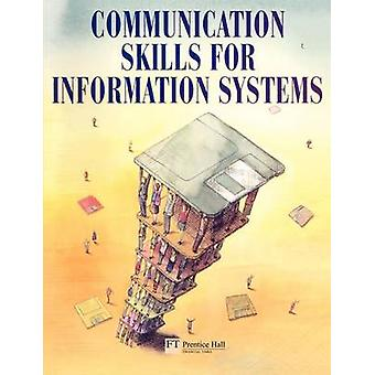 Communications Skills for Information Systems by Warner & Tony
