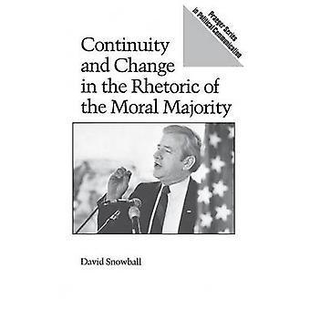 Continuïteit en verandering in de retoriek van de Moral Majority door sneeuwbal & W David
