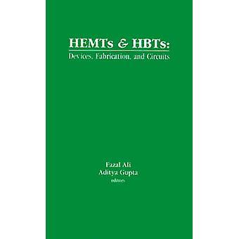 Hemt och HBTs enheter Fabrication och kretsar av Ali & Fazal