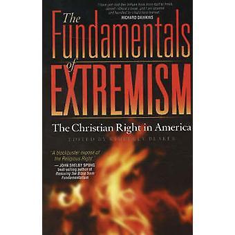 Blaker ・ キンバリーによってアメリカのキリスト教右派の極端主義の基礎