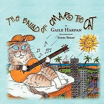The Ballad of Omar the Cat by Harpan & Gaile