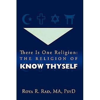 Det finns en Religion Religion Känn dig själv av Roya R. Rad & R. Rad