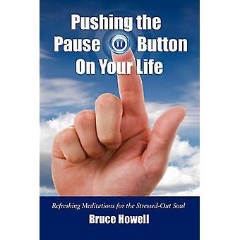Drücken die Pause-Taste auf Ihr Leben von Howell & Bruce