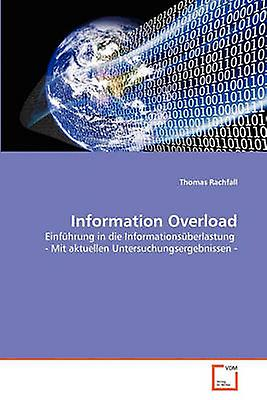 Information Overload by Rachfall Thomas