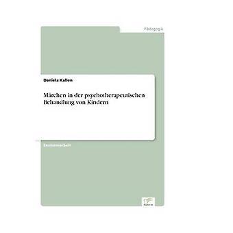 Amok i an der psychotherapeutischen Behandlung von Kindern af Kallen & Daniela