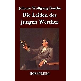 Sterben Sie die Leiden des Jungen Werther von Goethe