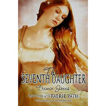 The Seventh Daughter by Frewin Jones - 9780060871109 Book