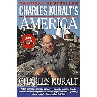 Charles Kuralt's America by Charles Kuralt - 9780385485104 Book