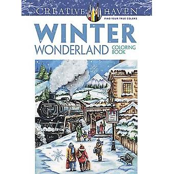 Creative Haven Winter Wonderland Coloring Book by Teresa Goodridge -