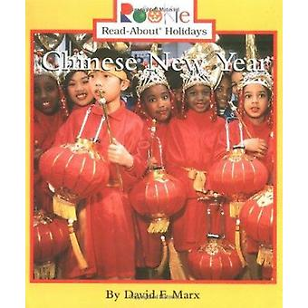 Chinese New Year by David F Marx - 9780516273754 Book