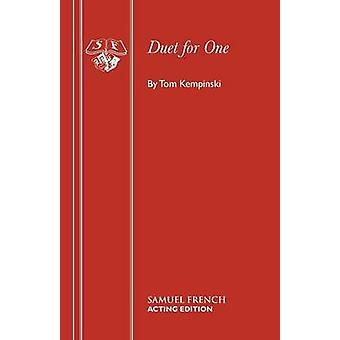 Duet for One by Tom Kempinski - 9780573110917 Book