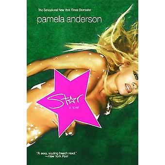 Star by Pamela Anderson - 9780743493758 Book