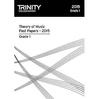 Theory Past Papers 2015 Grade 1 - 9780857365248 Book