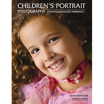Children's Portrait Photography - A Photojournalistic Approach by Kevi
