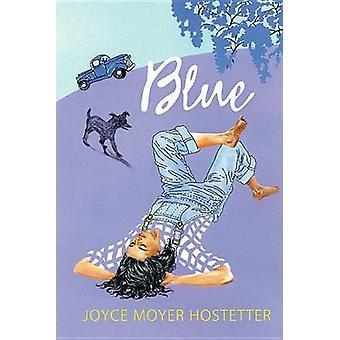 Blue by Joyce Moyer Hostetter - 9781590788356 Book
